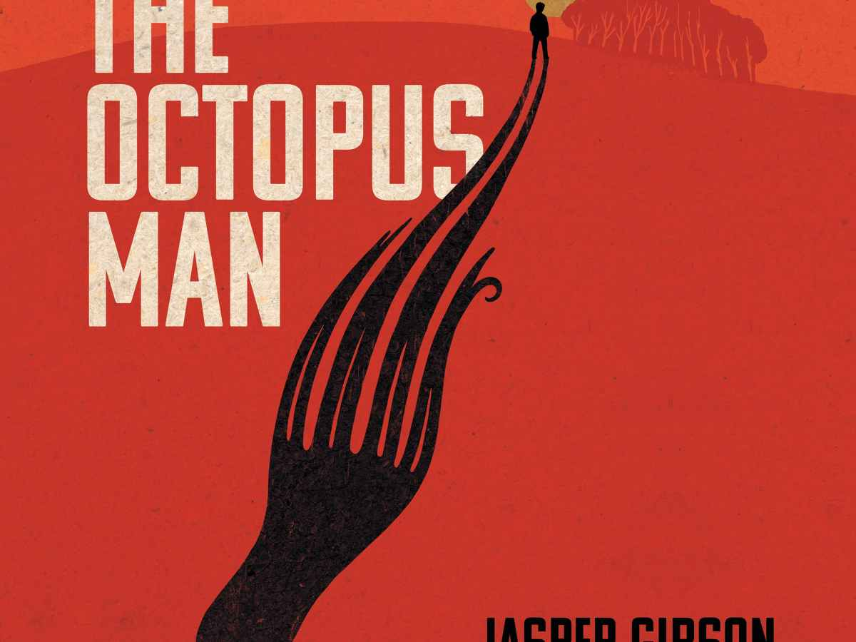 An outline of a man standing on a hill. His shadow extends down the hill in the shape of an octopus. Top left-hand corner reads The Octopus Man in block letters. The bottom right hand corner reads Jasper Gibson in block letters. Under Jasper Gibson in white text reads Read by Johnny Flynn.
